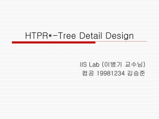 HTPR*-Tree Detail Design