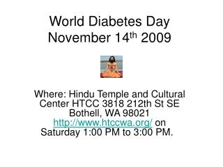 World Diabetes Day November 14 th  2009