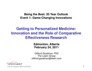 Being the Best: 20 Year Outlook Event 1: Game-Changing Innovations