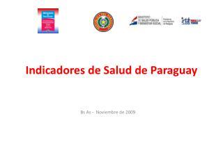 Indicadores de Salud de Paraguay