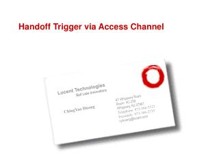 Handoff Trigger via Access Channel
