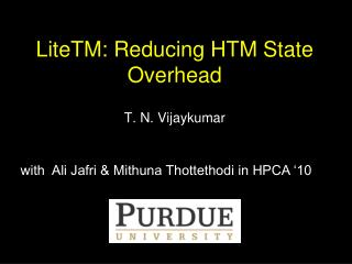 LiteTM: Reducing HTM State Overhead