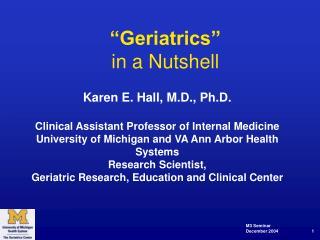 """""""Geriatrics"""" in a Nutshell"""