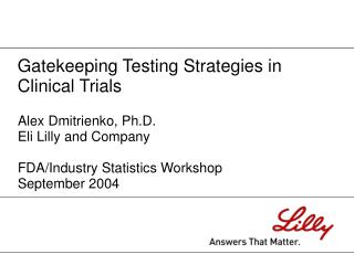 Gatekeeping Testing Strategies in Clinical Trials