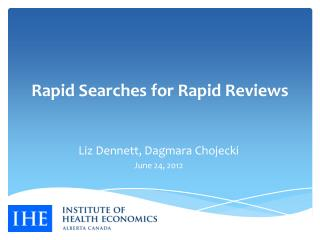 Rapid Searches for Rapid Reviews