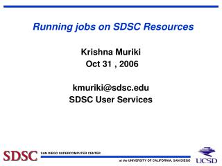 Running jobs on SDSC Resources