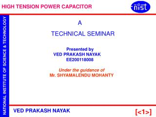 Presented by    VED PRAKASH NAYAK