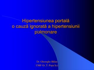 Hipertensiunea portală o cauză ignorată a hipertensiunii pulmonare