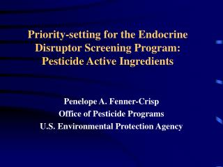 Priority-setting for the Endocrine Disruptor Screening Program: Pesticide Active Ingredients