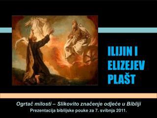ILIJIN I ELIZEJEV PLAŠT