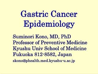 Gastric Carcinoma