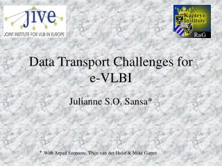 Data Transport Challenges for  e-VLBI
