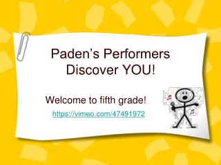 Paden's Performers Discover YOU!