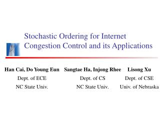 Stochastic Ordering for Internet Congestion Control and its Applications