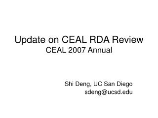Update on CEAL RDA Review  CEAL 2007 Annual