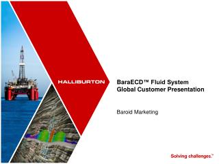 BaraECD ™ Fluid System Global Customer Presentation