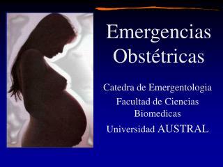 Catedra de Emergentologia Facultad de Ciencias Biomedicas Universidad  AUSTRAL