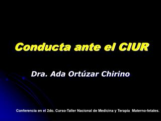 Conducta ante el CIUR