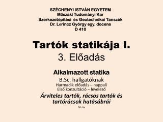 Tartók statikája I. 3. Előadás