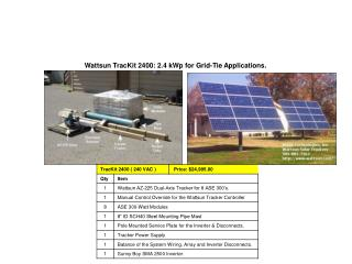 Wattsun TracKit 2400: 2.4 kWp for Grid-Tie Applications.