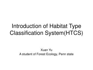 Introduction of Habitat Type Classification System(HTCS)