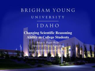 Changing Scientific Reasoning Ability in College Students