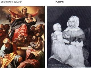 CHURCH OF ENGLAND								PURITAN