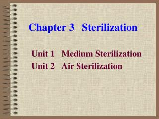Chapter 3   Sterilization