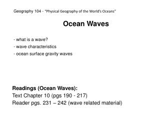 Ocean Waves  what is a wave?  wave characteristics  ocean surface gravity waves