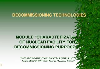 DECOMMISSIONING TECHNOLOGIES