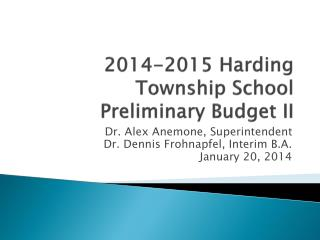 2014-2015 Harding Township School Preliminary Budget II