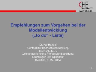 """Empfehlungen zum Vorgehen bei der Modellentwicklung (""""to do"""" - Liste)"""