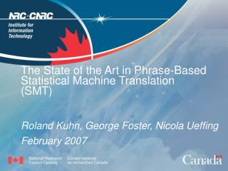 The State of the Art in Phrase-Based Statistical Machine Translation  (SMT)
