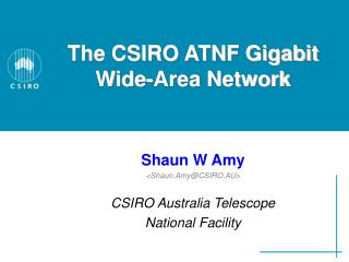 The CSIRO ATNF Gigabit Wide-Area Network