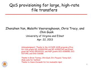 QoS provisioning for large, high-rate  file transfers