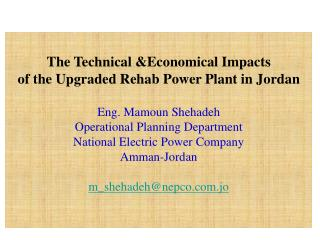 The Technical &Economical Impacts  of the Upgraded Rehab Power Plant in Jordan
