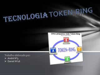 Tecnologia  Token-Ring
