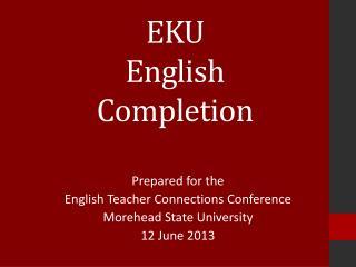 EKU  English  Completion