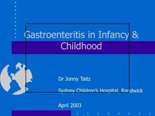 Gastroenteritis in Infancy  Childhood
