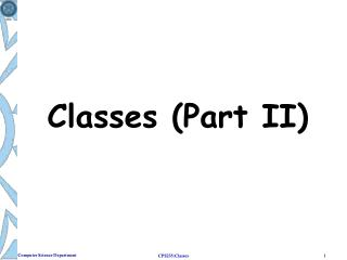 Classes (Part II)