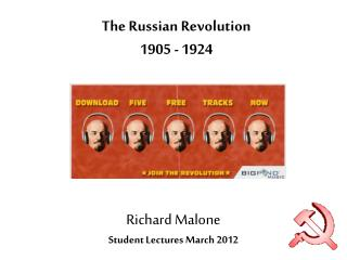 The Russian Revolution 1905 - 1924