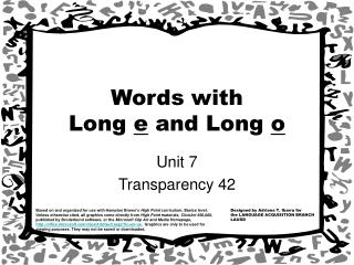 Words with  Long  e  and Long  o