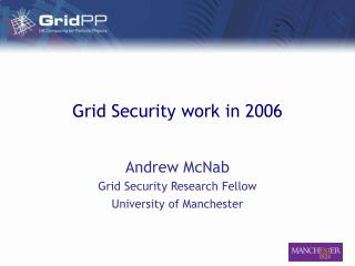 Grid Security work in 2006