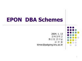 EPON  DBA Schemes
