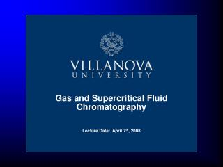 Gas and Supercritical Fluid Chromatography
