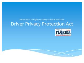 Department of Highway Safety and Motor Vehicles Driver Privacy Protection Act