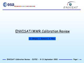 ENVISAT/MWR Calibration Review