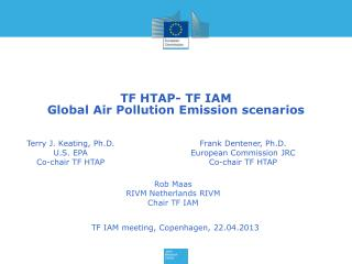 TF HTAP- TF IAM  Global Air Pollution Emission scenarios