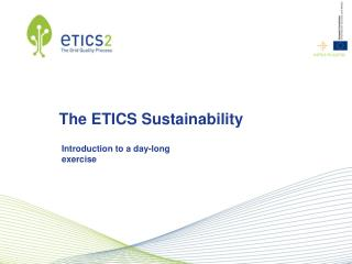 The ETICS Sustainability
