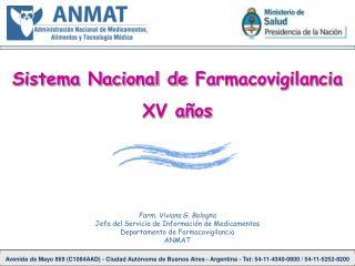 Sistema Nacional de Farmacovigilancia XV años